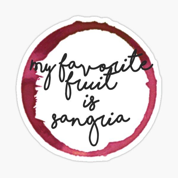 meine Lieblingsfrucht ist Sangria (Wein) Sticker