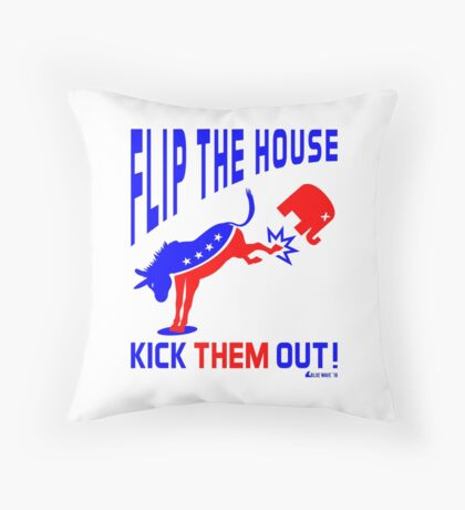 Flip The House Kick GOP Out Floor Pillow