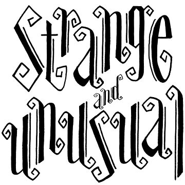 Strange and Unusual Typography by sandygrafik