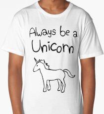 Always Be A Unicorn Long T-Shirt