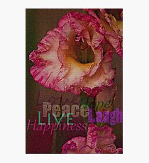 Peace, Love, Hope, Laugh, Live, Happiness Photographic Print