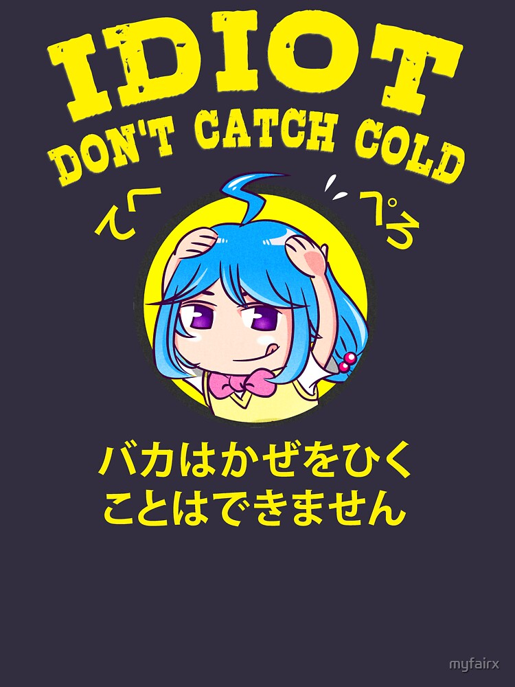 Anime Trope - Idiot Don't Catch Cold by myfairx