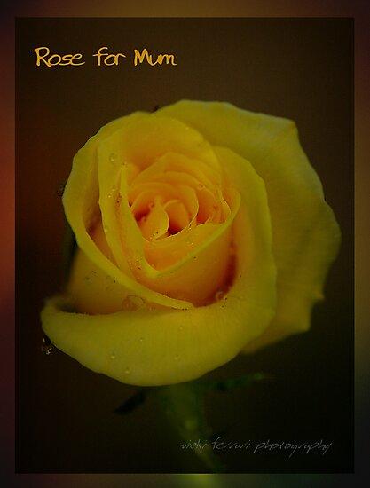 Rose For Mum © Vicki Ferrari by Vicki Ferrari