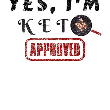 Funny Keto Shirt, Keto Approved, Keto Bacon Shirt by 6thave