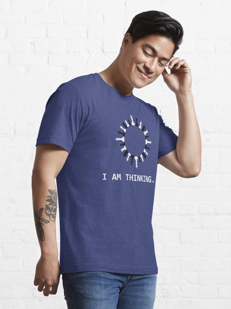 Alternate view of I Am Thinking Chess Pieces - Cool Chess Club Gift Essential T-Shirt