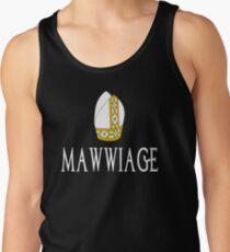 Mawwiage - The Princess Bride Tank Top
