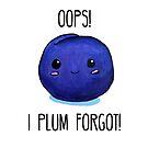 Punny Plum - Oops, I Plum Forgot! by artsbycheri