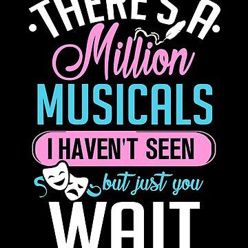 Million Musicals by KsuAnn