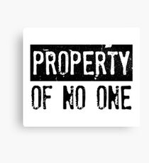 PROPERTY OF NO ONE  Canvas Print