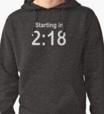 Starting in 2:18 Pullover Hoodie