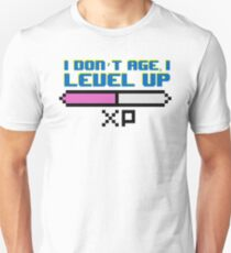 I Don't Age, I Level Up - T-shirt Unisex T-Shirt