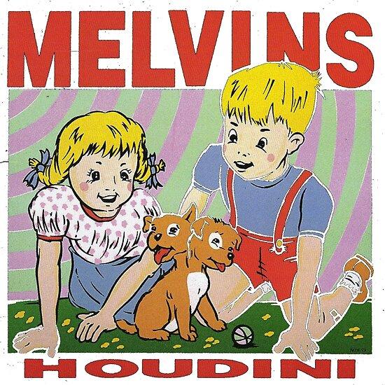 houdini melvins  Melvins- Houdini