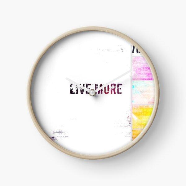 Live More  Clock