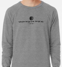 Qanon - Where we go one, we go all. Lightweight Sweatshirt