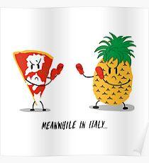 Italian Pizza vs Pineapple Pop Funny Drawing Poster