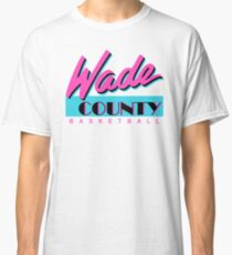 Wade County Basketball Classic T-Shirt