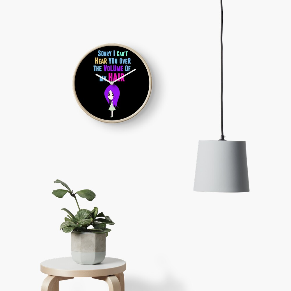 Big Hair Dont Care Funny Hair Volume No Control Novelty Quote Clock