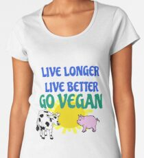 LIVE LONGER LIVE BETTER  Women's Premium T-Shirt