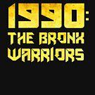 The Bronx Warriors: 1990 by bestofbad