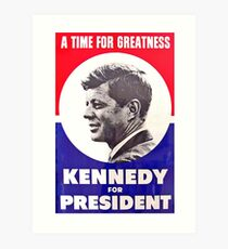 Kennedy: A Time For Greatness Art Print