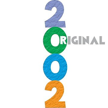 Original Born on Year 2002 by Deesdesigns