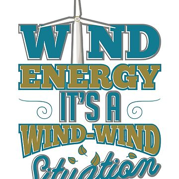 Funny Gifts Windmill Renewable Green Energy Wind Power Turbine by arsdgibbons