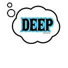 Deep by hmattiam