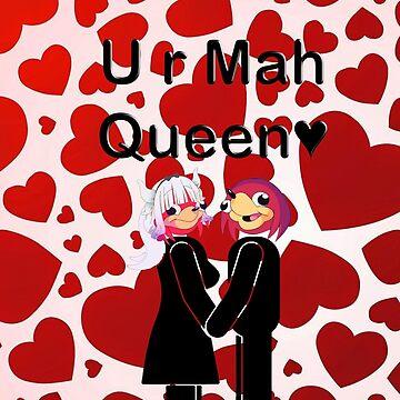 U r Mah Queen (DK) by PlatinumStore