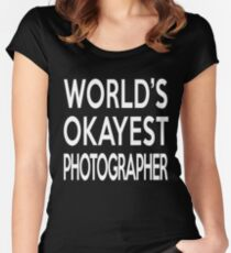 World's Okayest Photographer Women's Fitted Scoop T-Shirt
