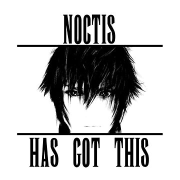Noctis has got this! by Eniac