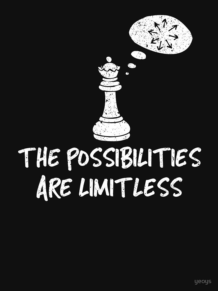 The Possibilities Are Limitless - Cool Chess Club Gift by yeoys