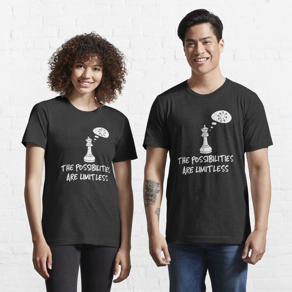 The Possibilities Are Limitless - Cool Chess Club Gift Essential T-Shirt