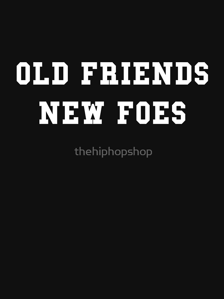 Old Friends - New Foes by thehiphopshop