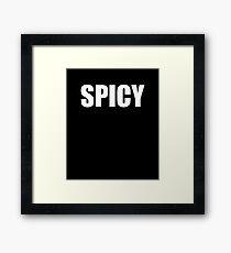 Spicy Meme Framed Print