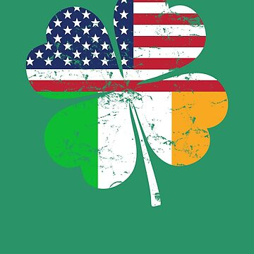 Vintage Irish American Shamrock Flag St. Patrick's Day by playloud