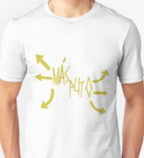 Más Puto Unisex T-Shirt