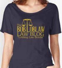 The Bob Loblaw Low Blog Women's Relaxed Fit T-Shirt