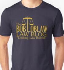 The Bob Loblaw Low Blog Unisex T-Shirt