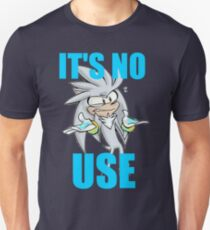 Silver The Hedgehog IT'S NO USE Unisex T-Shirt