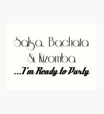 Salsa Bachata Kizomba SBK Art Print