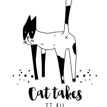 Cat takes it all by Catme