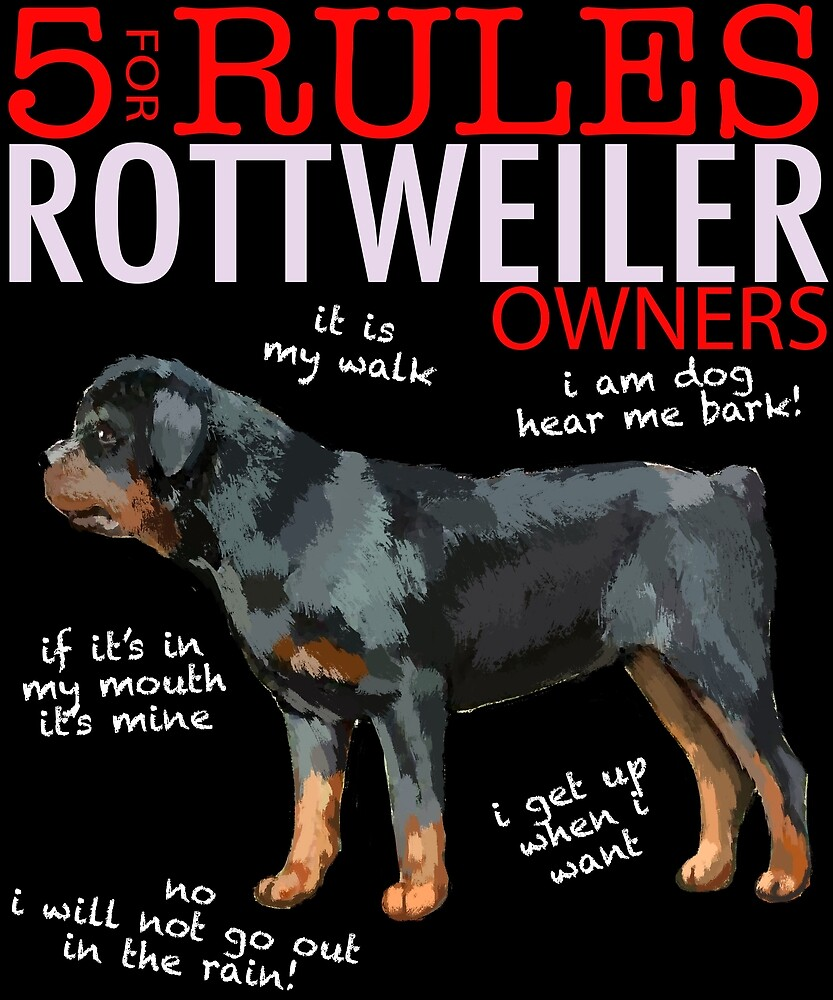 5 Rules for Rottweiler Owners by MichaelRellov