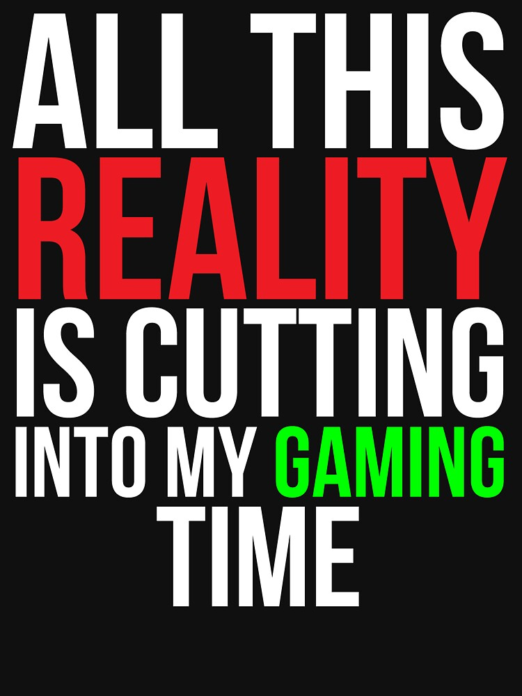 Gaming Time Funny Video Gamer T-shirt by zcecmza