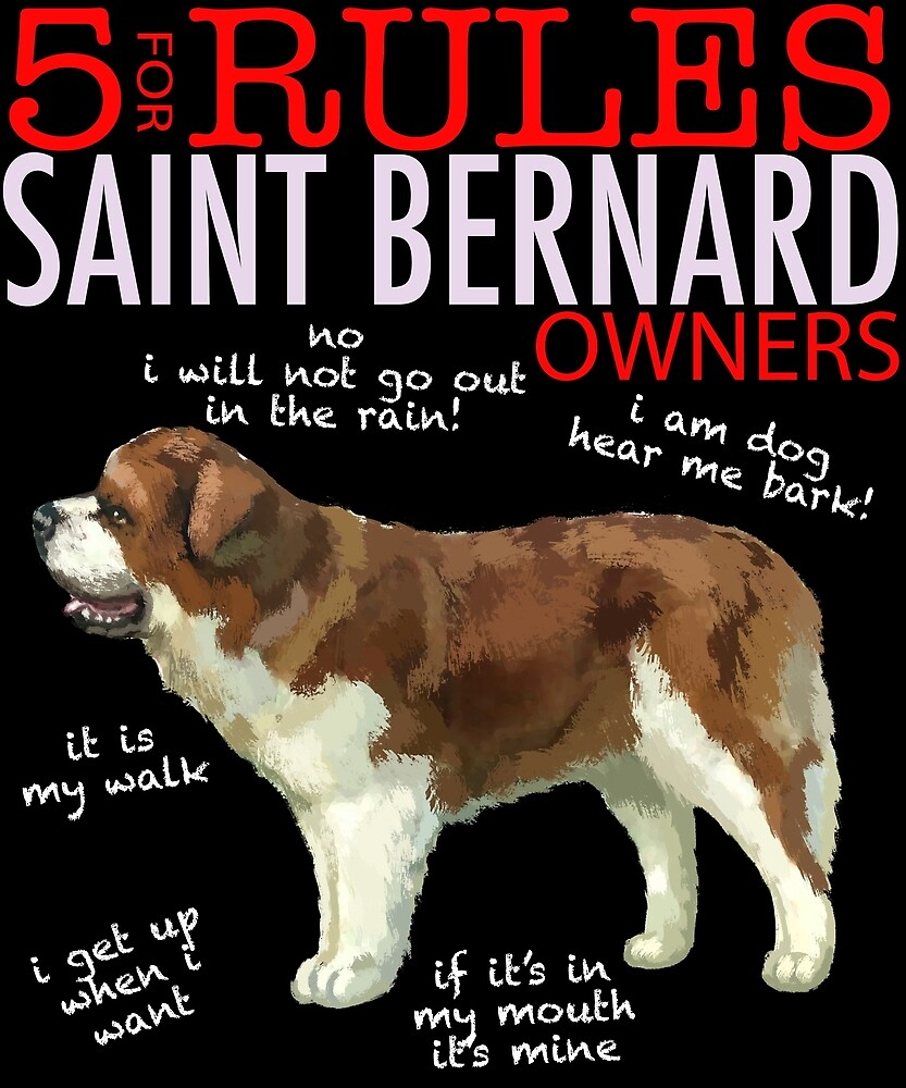 5 Rules for Saint Bernard Owners by MichaelRellov
