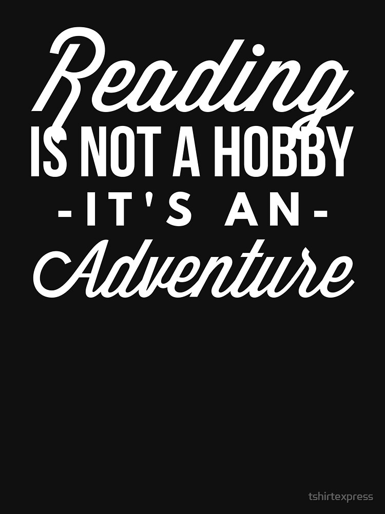 Reading is an adventure by tshirtexpress