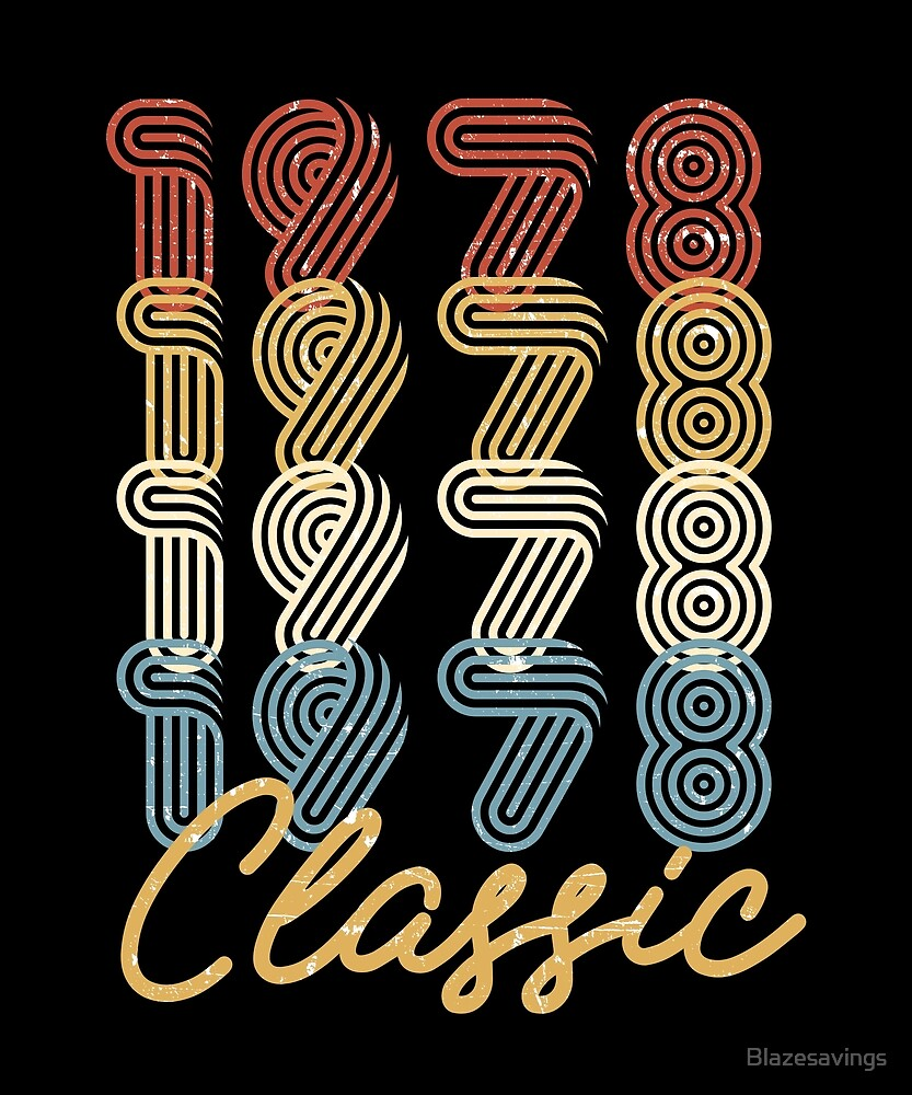 40th Birthday Gift Vintage 1978 Retro Classic BDay Present by Blazesavings