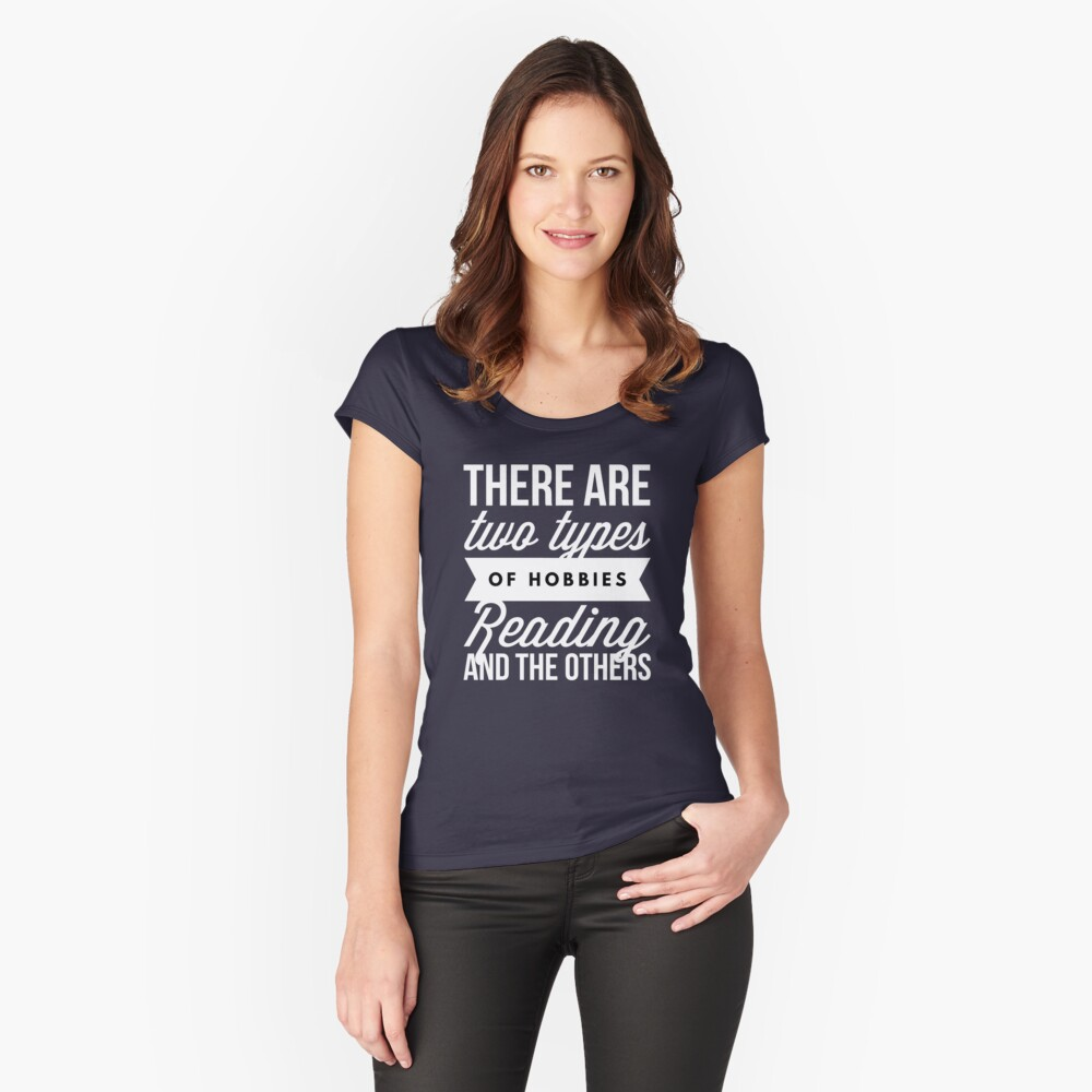 Reading and the other hobbies Women's Fitted Scoop T-Shirt Front