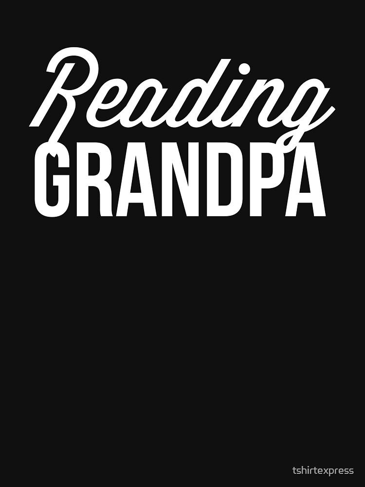 Reading grandpa by tshirtexpress
