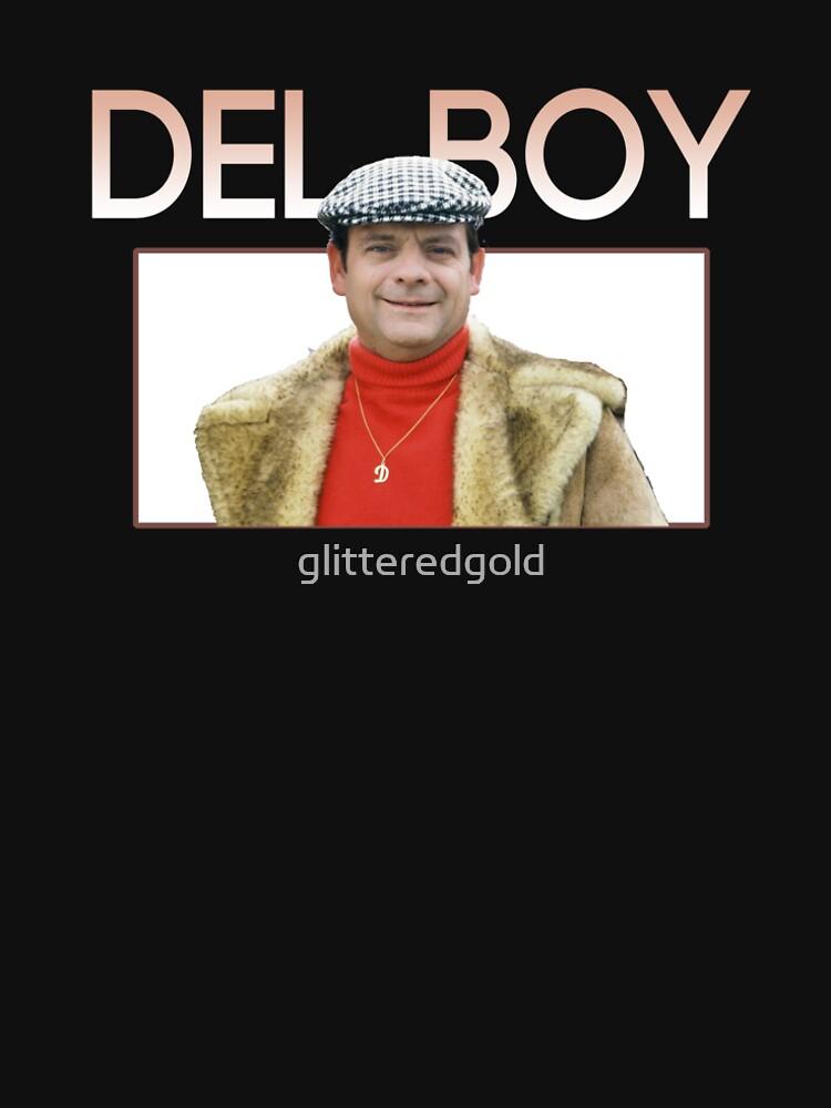 DEL BOY by glitteredgold