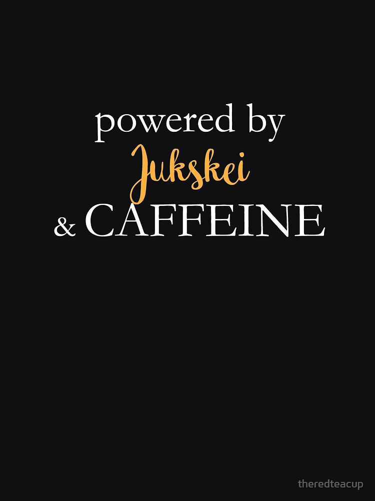 Powered By Jukskei And Caffeine by theredteacup